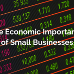 The Economic Importance of Small Businesses
